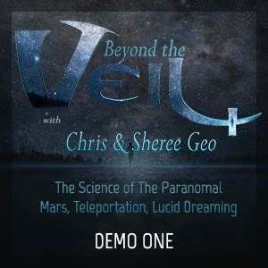Chris Geo - Sheree Geo - Beyond The Veil - Truth Frequency Radio - Demo 1