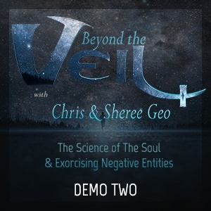 Chris Geo - Sheree Geo - Beyond The Veil - Truth Frequency Radio - Demo 2